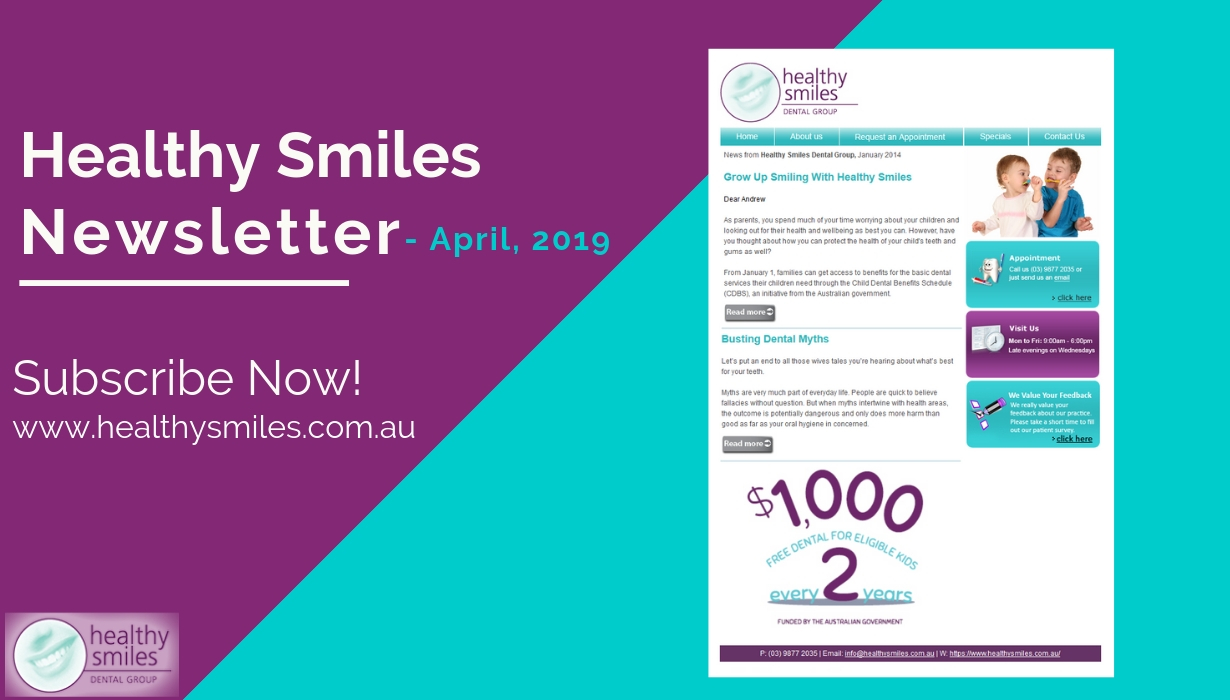 Healthy Smiles Dental Newsletter - April 2019