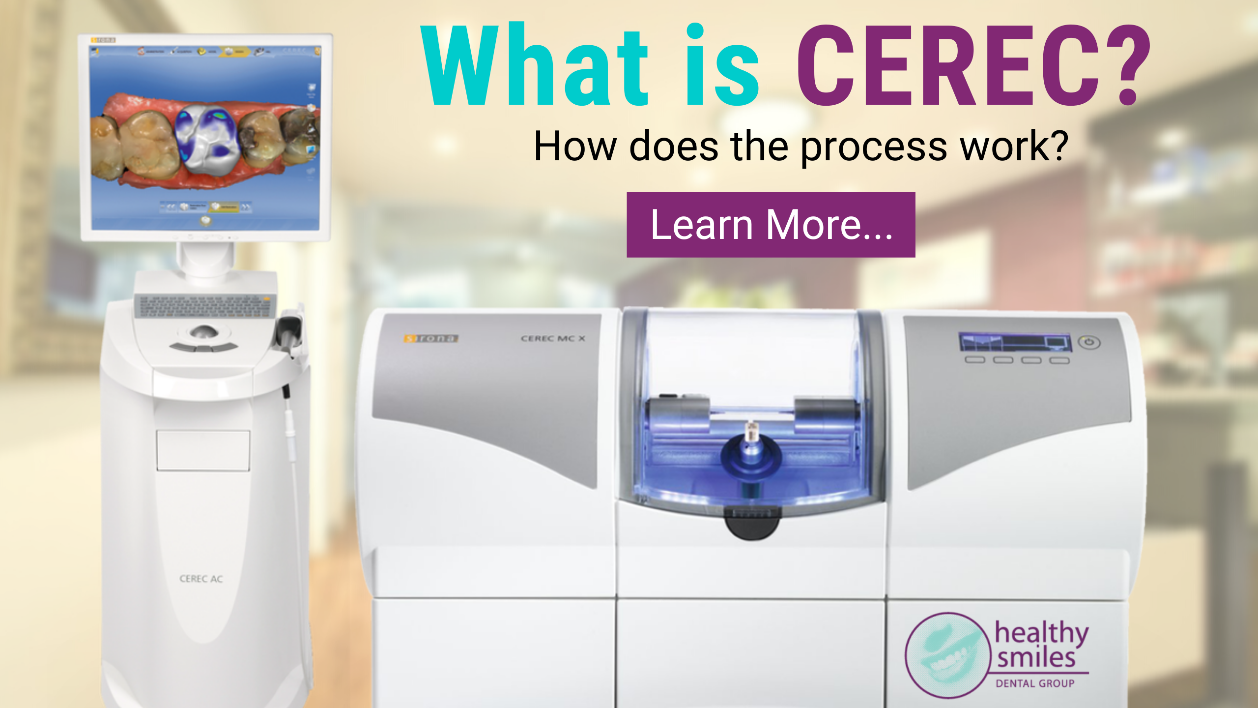 What is CEREC - Healthy Smiles
