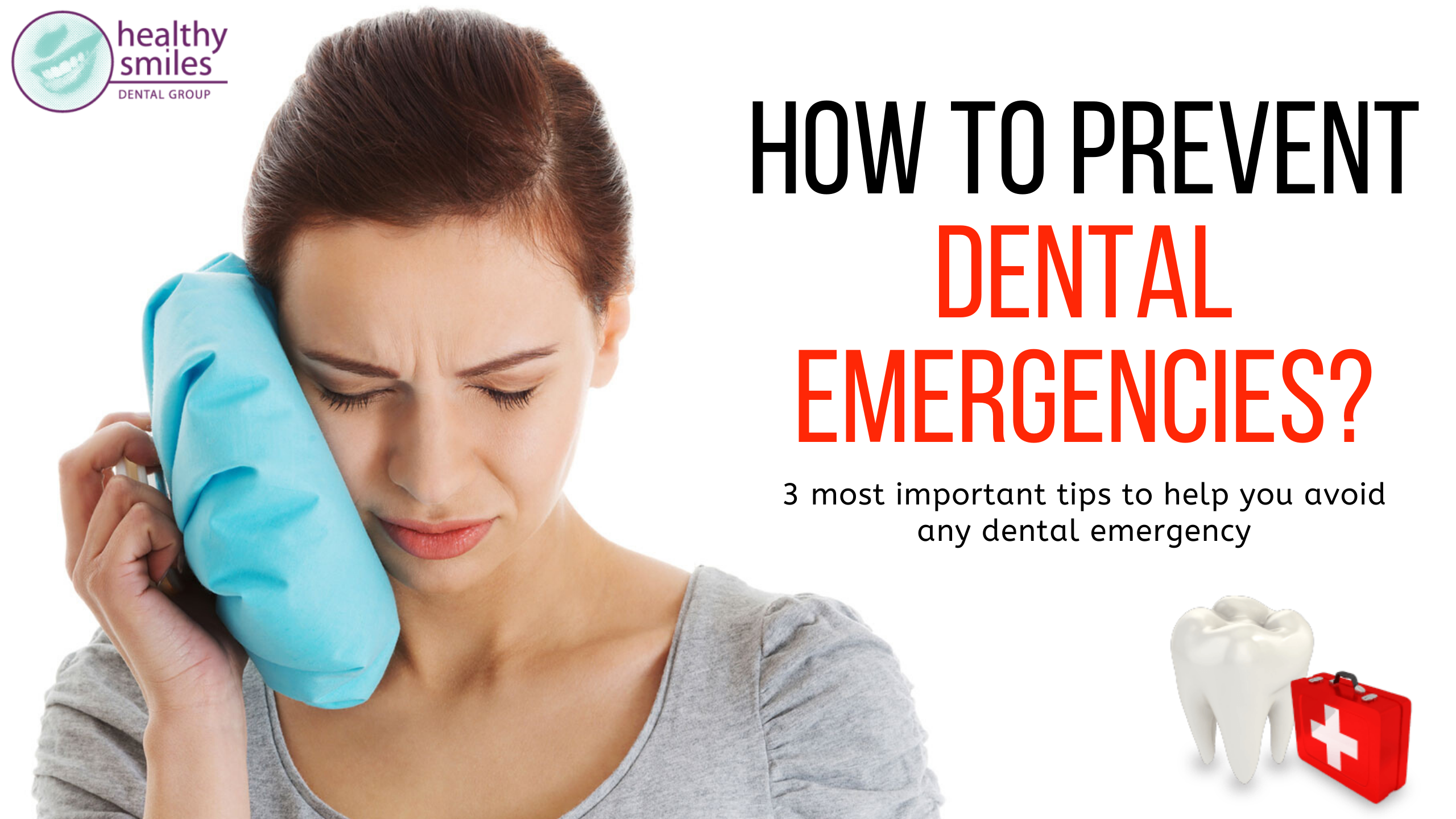 How to Prevent Dental Emergencies