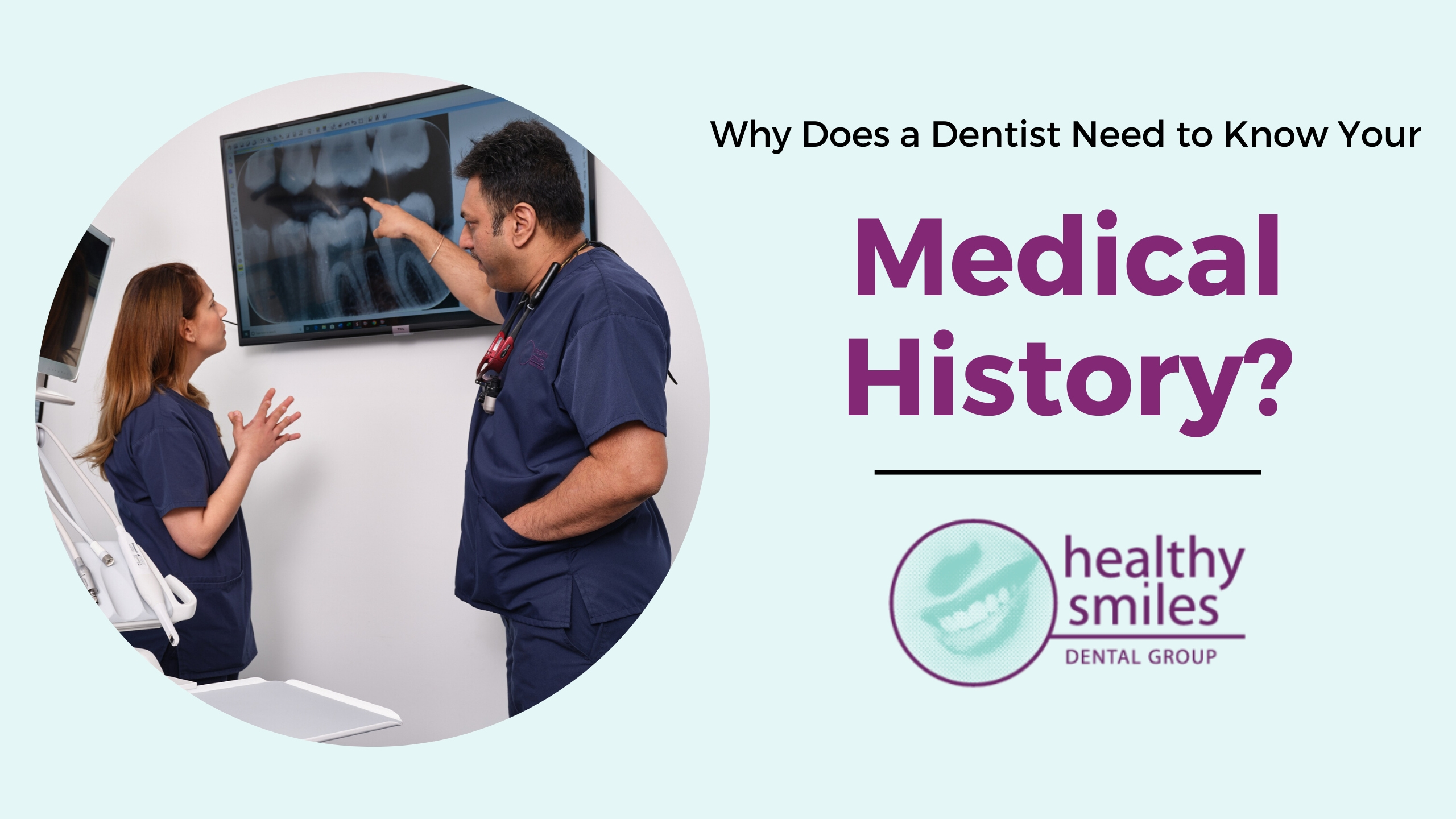 Why Does a Dentist Need to Know Your Medical History