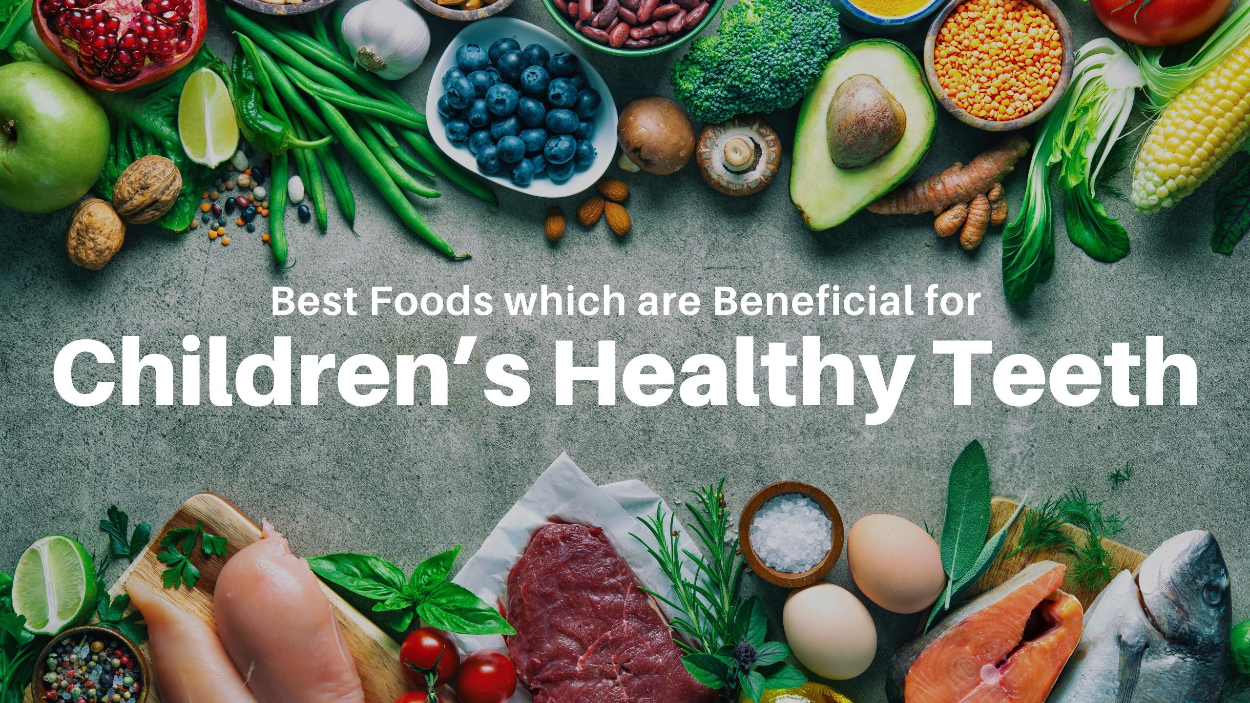 Children's Food for Healthy Teeth